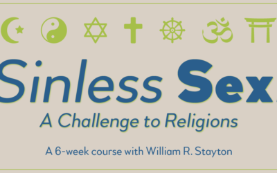 Sinless Sex: A Challenge to Religions Six Week Course